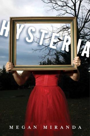 Hysteria — Megan Miranda