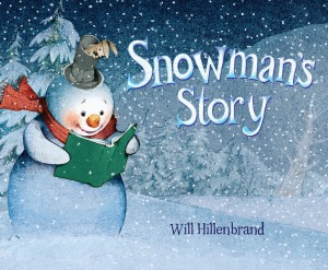 Hillenbrand-SnowmansStory-JKT-v4.indd
