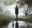 Curious Tale of in Between