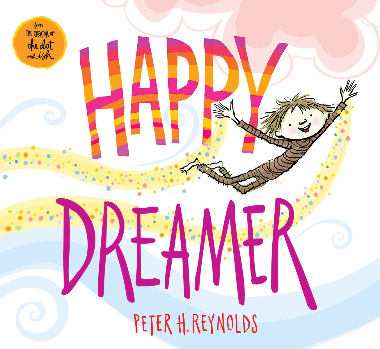 Happy Dreamer Peter Reynolds