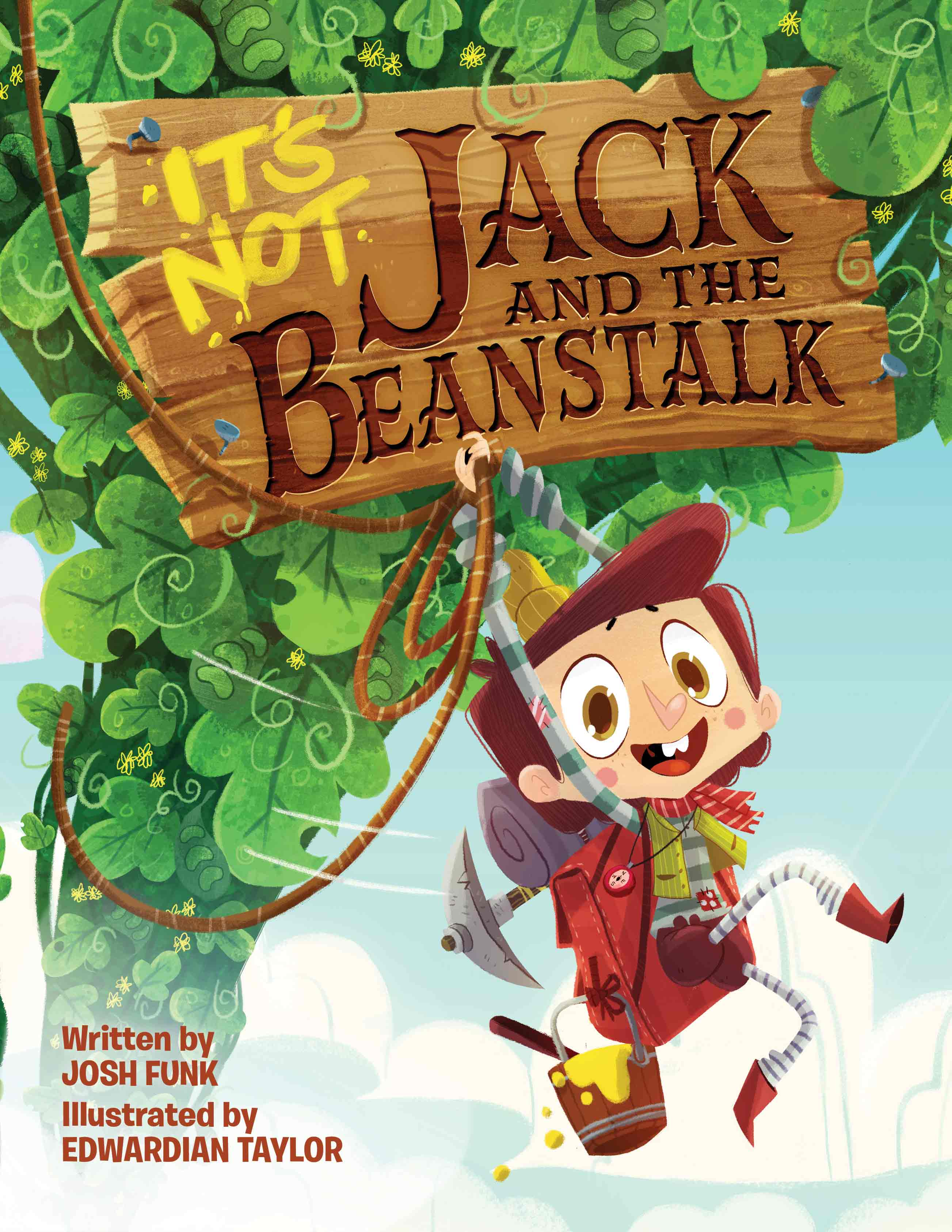 It's Not Jack and the Beanstalk Josh Funk