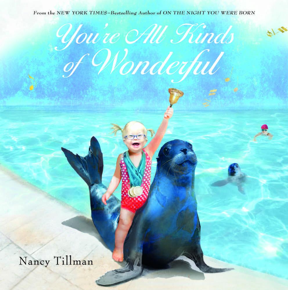 Nancy Tillman You're All Kinds of Wonderful