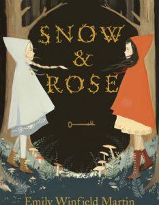 Snow & Rose Emily Winfield Martin