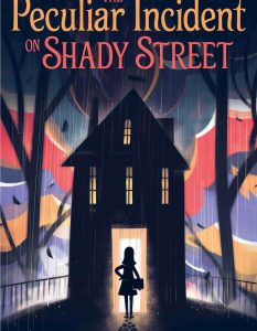 Peculiar Incident on Shady Street Lindsay Currie