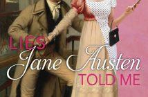 Lies Jane Austen Told Me Julie Wright
