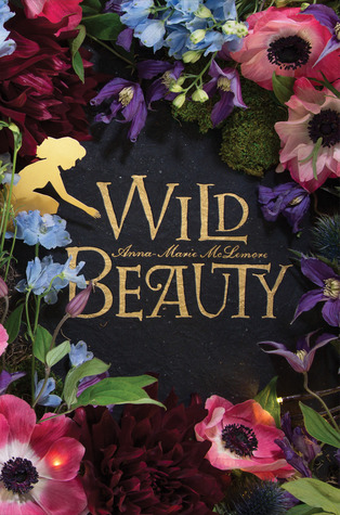 Wild Beauty Anna-Marie McLemore