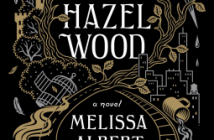 The Hazel Wood Melissa Albert