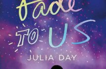 Fade To Us Julia Day