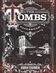 Deborah Schaumberg The Tombs