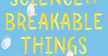 Science of Breakable Things Tae Keller