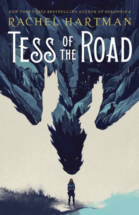 Tess of the Road Rachel Hartman