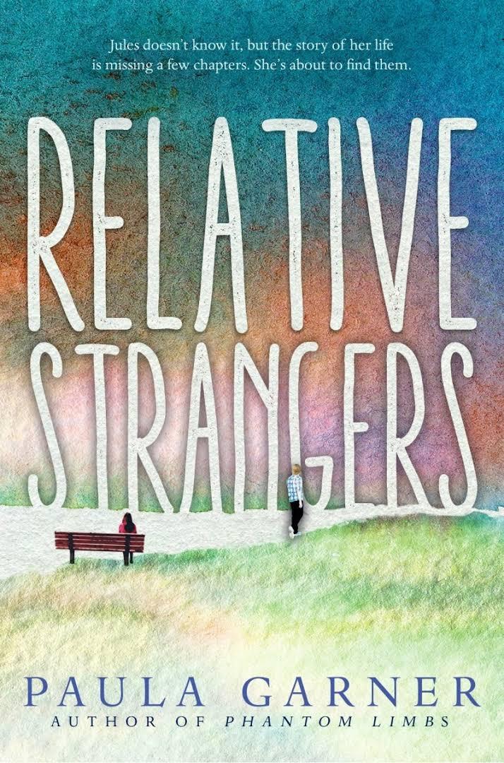 Relative Strangers Paula Garner