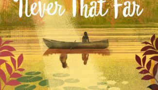 Never That Far Carol Lynch Williams
