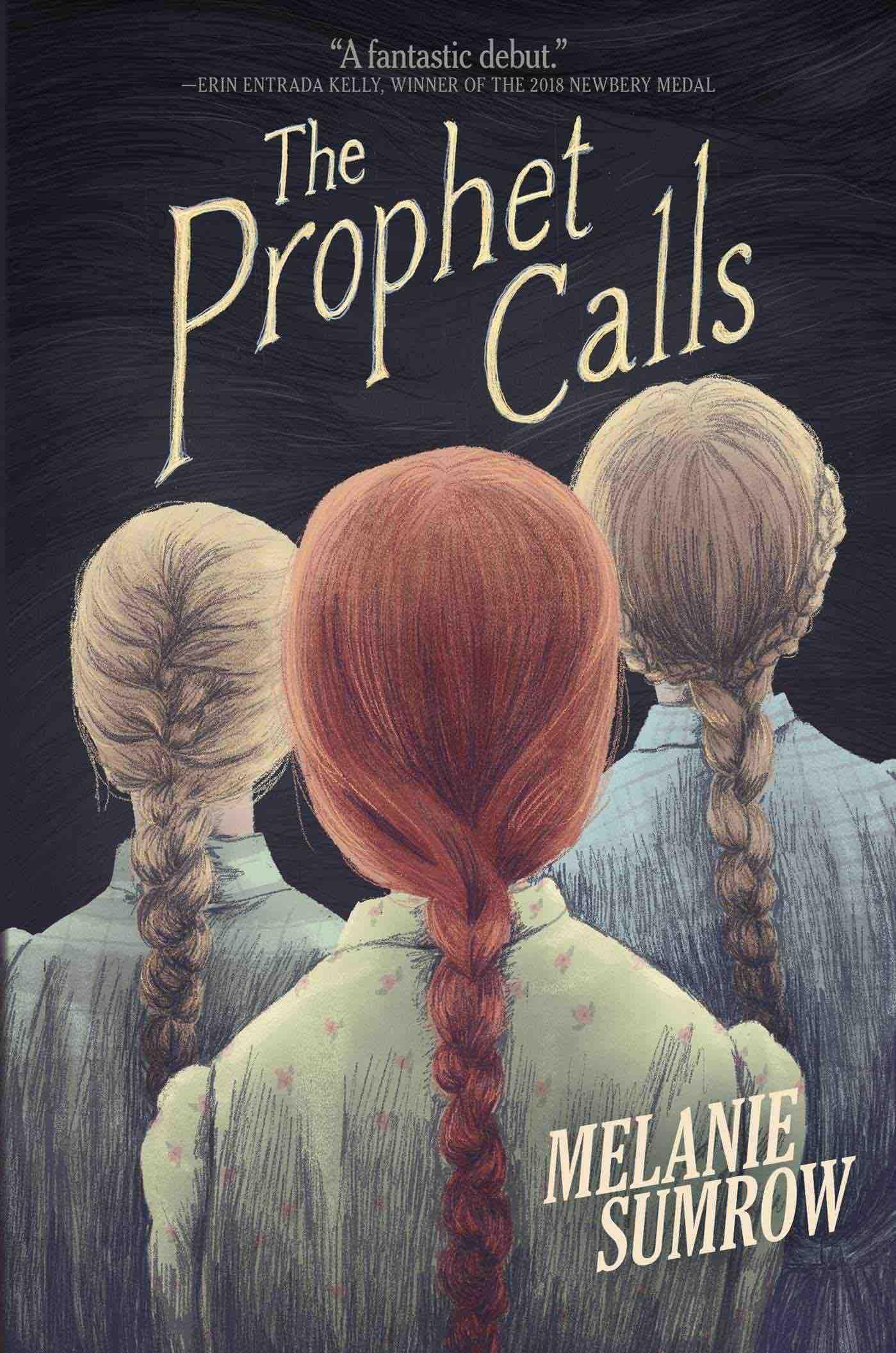 The Prophet Calls Melanie Sumrow
