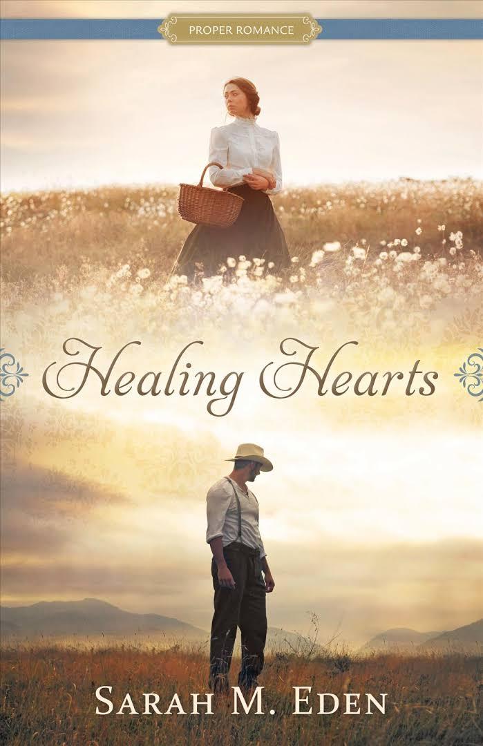 Healing Hearts Sarah M. Eden