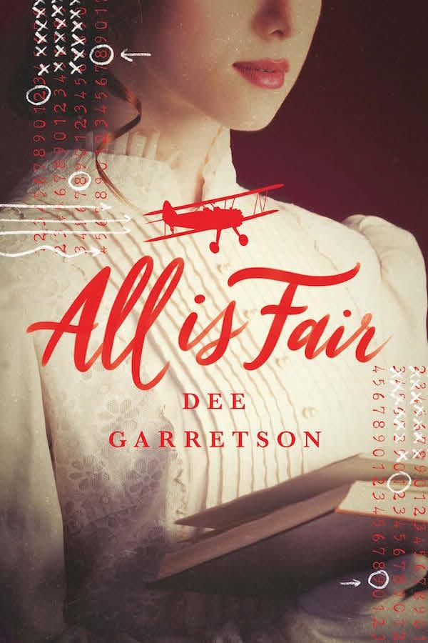 All is Fair Dee Garretson Swoon Reads