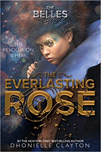 Everlasting Rose Dhonielle Clayton