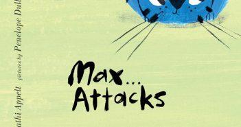Max Attacks Kathi Appelt