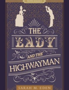 Lady and the Highwayman Eden