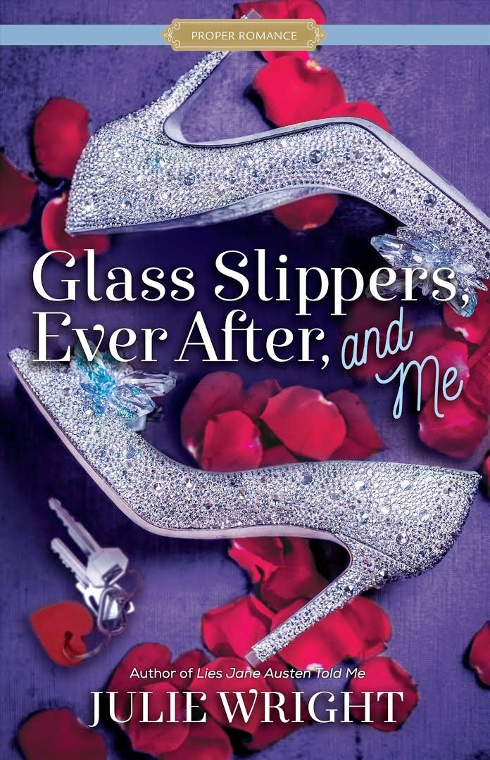 Glass Slippers Julie Wright