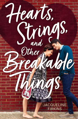 Heart, Strings, and Other Breakable Things