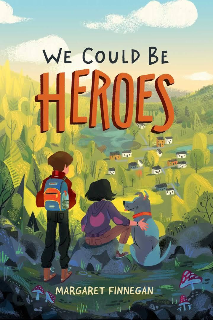 We Could Be Heroes Margaret Finnegan