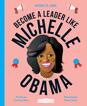 Become a Leader Like Michell Obama