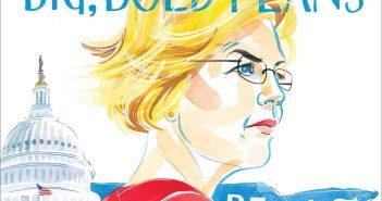 Elizabeth Warren's Big, Bold Plans