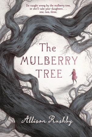 Mulberry Tree Allison Rushby