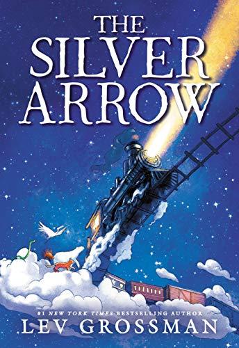 Silver Arrow Lev Grossman