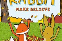 Fox & Rabbit Make Believe