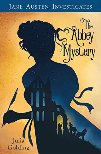 Jane Austen Investigates The Abbey Mystery Julia Golding