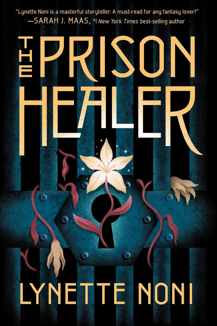 Prison Healer Lynette Noni