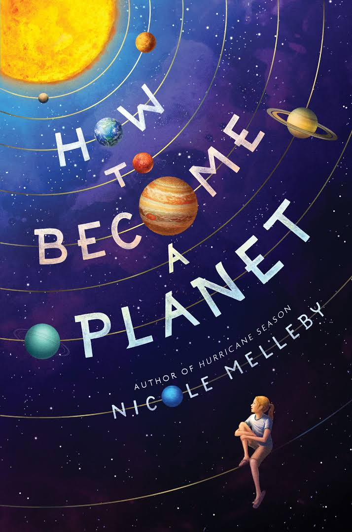 How to Become a Planet Nicole Melleby