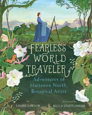 Fearless World Traveler: Adventures of Marianne North