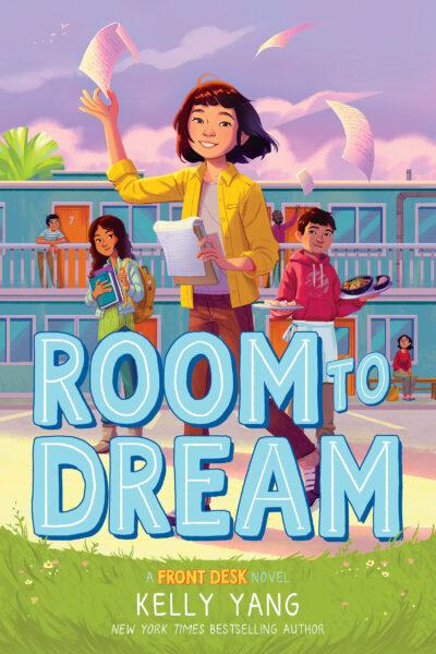 Room to Dream Kelly Yang